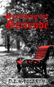 Searching for Gertrude - Kevin D. Haggerty