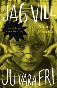 Jag vill ju vara fri - Annika Persson