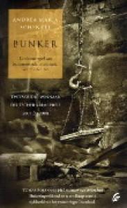 Bunker - Andrea Maria Schenkel,  Katja Hunfeld-Bekker