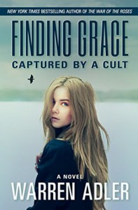 Finding Grace: Captured by a Cult - Warren Adler