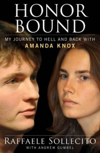 Honor Bound: My Journey to Hell and Back with Amanda Knox - Raffaele Sollecito, Andrew Gumbel