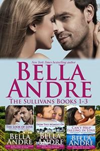 The Sullivans Boxed Set Books 1-3 (Contemporary Romance) - Bella Andre
