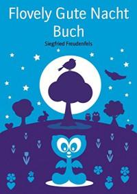 Flovely Gute Nacht Buch - Siegfried Freudenfels