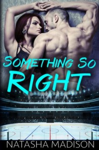 Something So Right - Natasha Madison