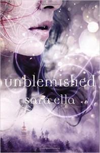 Unblemished - Sara Ella