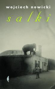 Salki - Wojciech Nowicki (eseista)