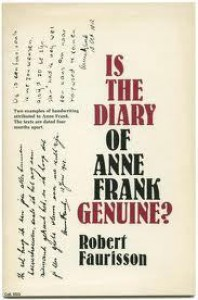Is the Diary of Anne Frank Genuine? - Robert Faurisson