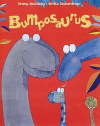 Bumposaurus - Britta Teckentrup, Penny McKinlay