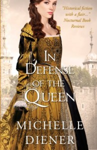 In Defense of the Queen (Susanna Horenbout & John Parker) (Volume 3) - Michelle Diener