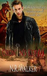 Cronin's Key III (Cronin's Key #3) - Bénédicte Girault, N.R. Walker