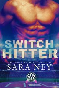 Switch Hitter - Sara Ney