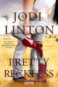 Pretty Reckless - Jodi Linton