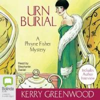 Urn Burial - Kerry Greenwood, Stephanie Daniel