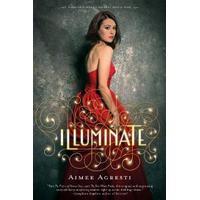 Illuminate (Gilded Wings, #1) - Aimee Agresti