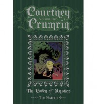 Courtney Crumrin Volume 2: The Coven of Mystics Special Edition Hardcover - Ted Naifeh, Warren Wucinich