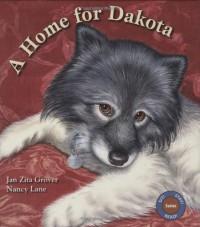 A Home for Dakota (Sit! Stay! Read!) - Jan Zita Grover, Nancy Lane