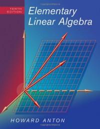 Elementary Linear Algebra - Howard Anton