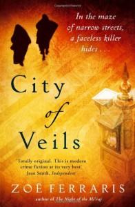 City of Veils (Nayir al-Sharqi, #2) - Zoë Ferraris