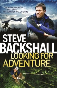 Looking for Adventure - Steve Backshall