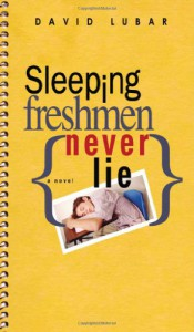 Sleeping Freshmen Never Lie - David Lubar