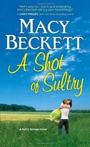 A Shot of Sultry - Macy Beckett