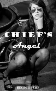 Chief's Angel (Biker Rockstar #3) - Bec Botefuhr