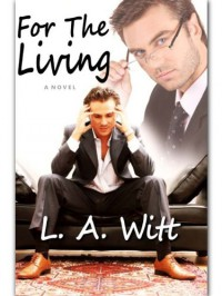 For the Living - L.A. Witt