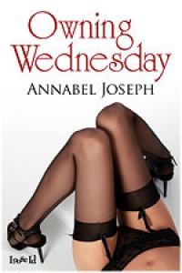 Owning Wednesday - Annabel Joseph