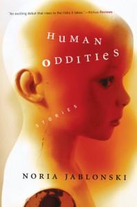 Human Oddities: Stories - Noria Jablonski