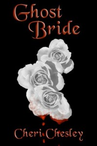 Ghost Bride - Cheri Chesley