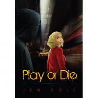Play or Die - Jen Cole