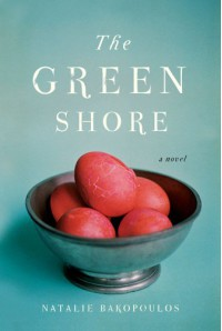 The Green Shore - Natalie Bakopoulos