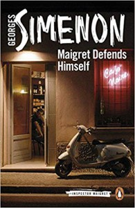 Maigret Defends Himself -  Howard Curtis (Translator), Georges Simenon