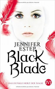 Black Blade: Das dunkle Herz der Magie - Jennifer Estep, Vanessa Lamatsch