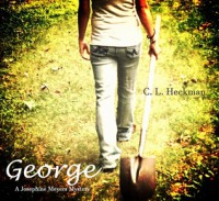 George: A Josephine Meyers Mystery - C.L. Heckman