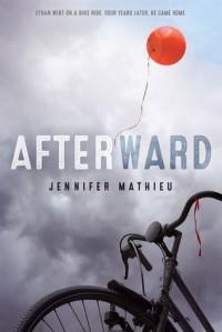 Afterward - Jennifer Mathieu