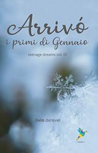 Arrivò i primi di gennaio  - Livin Derevel