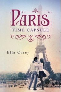 Paris Time Capsule - Ella Carey