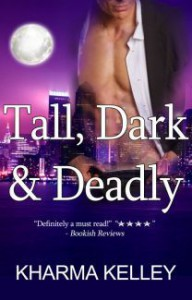 Tall, Dark & Deadly (Agents of The Bureau Book 1) - Kharma Kelley, Brittany Clarke