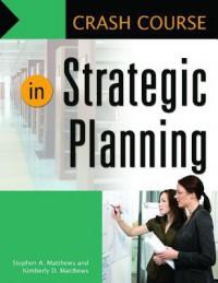 Crash Course in Strategic Planning - Dan Fuller