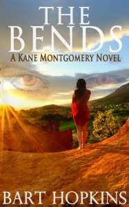 The Bends: A Kane Montgomery Novel (Volume 1) - Bart Hopkins