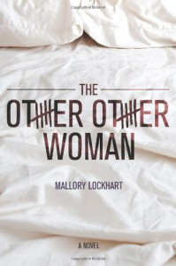 The Other Other Woman - Mallory Lockhart