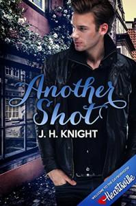 Another Shot (Heartsville) - J.H. Knight