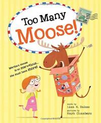 Too Many Moose! - Lisa Bakos, Mark Chambers