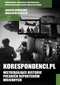 Korespondenci.pl - Dorota Kowalska, Wojciech Rogacin