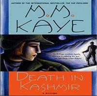 Death in Kashmir: A Mystery - M.M. Kaye, Shibani Ghosh