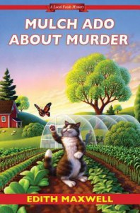Mulch Ado about Murder (Local Foods Mystery) - Edith Maxwell