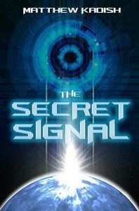 The Secret Signal - Matthew Kadish