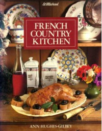 French Country Kitchen - Ann Hughes-Gilbey