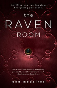 The Raven Room: The Raven Room Trilogy -  Book One - Ana De Medeiros